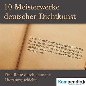 10 Meisterwerke deutscher Dichtkunst Hörbuch