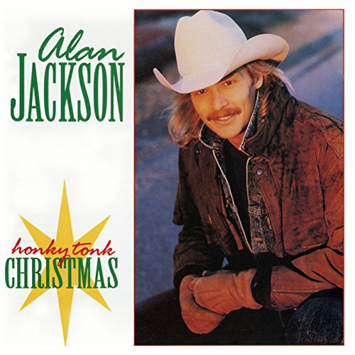 honky tonk christmas - Alan Jackson Honky Tonk Christmas