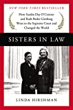 ISBN: 0062238469 - Sisters in Law: How Sandra Day O'Connor and Ruth Bader Ginsburg Went to the Supreme Court and Changed the World