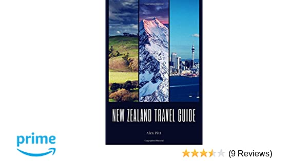 New Zealand Travel Guide: Typical Costs How To Pack Top Things To See And Do And The Best Sights Food Visas /& Immigration Hiking Weather /& Climate Cycling