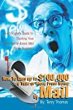 img - for How To Earn up to $100, 000 a Year or More From Home by Mail: The Complete Guide to Starting Your Own Home-Based Mail Order Business [Paperback] [2002] (Author) Terrence Thomas book / textbook / text book