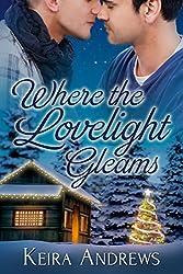 Where the Lovelight Gleams: Gay Christmas Romance