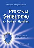 Personal Shielding to Deflect Hostility (Book & Training CD)