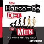 The Harcombe Diet for Men: No More Mr. Fat Guy! | Zoe Harcombe