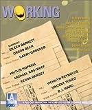 Working: Starring Eileen Barnett, Orson Bean, Harry Groener, Kaitlin Hopkins, Michael Kostroff, Kenna Ramsey, Vickilyn Reynolds, Vincent Tumeo and B.J. Ward (2000) Audio CD