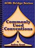 Commonly Used Conventions, Audrey Grant, 0943855144