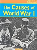 The Causes of World War I, Tony Allan, 1403446202