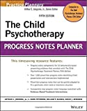 img - for The Child Psychotherapy Progress Notes Planner (PracticePlanners) by Arthur E. Jongsma Jr. (2014-06-16) book / textbook / text book