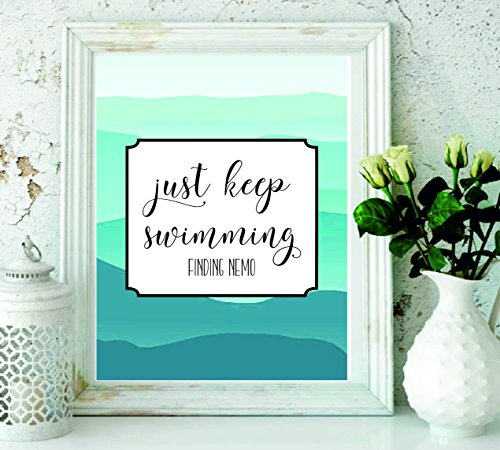 Finding Dory - Just Keep Swimming Art Print - Finding Nemo - wall art - swimming decor - bedroom decor - Swimmer Gifts - wall Decor - College Dorm Room Decorations - Living Room Decor -Artwork #WP-65