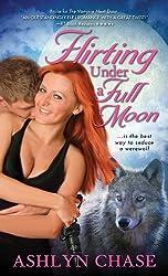 Flirting Under a Full Moon (Flirting with Fangs Book 1)
