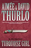 Turquoise Girl: An Ella Clah Novel