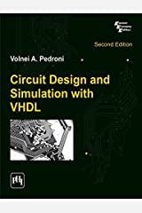 Circuit Design and Simulation with Vhdl by Volnei A. Pedroni (2011-11-09) Paperback