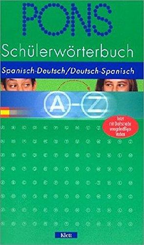 PONS Schülerwörterbuch Spanisch: Spanisch-Deutsch /Deutsch-Spanisch