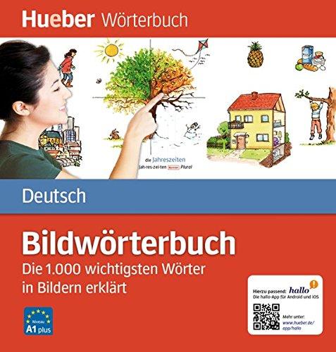 Bildwörterbuch Deutsch: Die 1.000 wichtigsten Wörter in Bildern erklärt