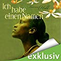 Ich habe einen Namen Audiobook by Lawrence Hill Narrated by Gabriele Blum