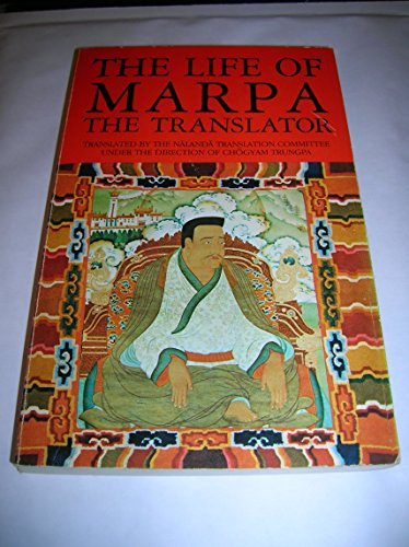Marpa the Translator, Life of: Seeing Accomplishes All