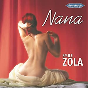 Nana (Rougon-Macquart 9) Audiobook