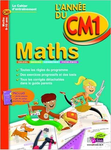 Livres gratuits CAHIER DE L'ANNEE DE - MATHS CM1 - (Ancienne édition) pdf
