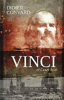 Vinci et l'ange brisé par Convard