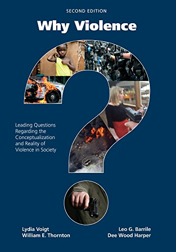 Why Violence?: Leading Questions Regarding the Conceptualization and Reality of Violence in Society cover
