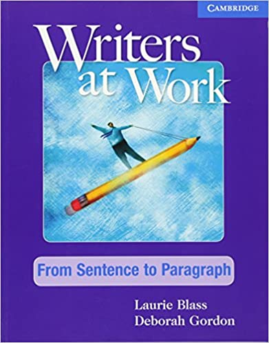 Book Writers at Work: From Sentence to Paragraph Student's Book