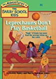 Leprechauns Don't Play Basketball (Turtleback School & Library Binding Edition) (Adventures of the Bailey School Kids)