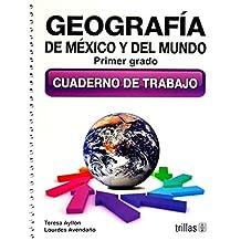 Geografia De Mexico Y Del Mundo 1 Cuaderno Trabajo Sec