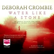 Water Like a Stone: A Duncan Kincaid/Gemma James Novel | Deborah Crombie