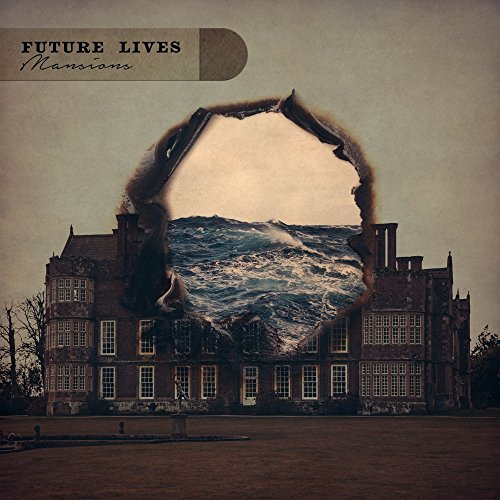 Future Lives - Mansions (2017) [WEB FLAC] Download
