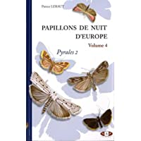 Papillons de nuit d'Europe : Volume 4, Pyrales 2