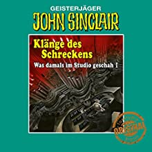 Was damals im Studio geschah, Teil 1 (John Sinclair - Tonstudio Braun Klassiker 75.1): Bonus-Hörbuch zu