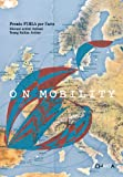 On Mobility, Mario Codognato, Gianfranco Maraniello, 8881586312