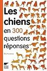 Les chiens en 300 questions réponses par Rousseau