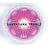 Shavasana Trance: Chill Music for Deep Yoga Relaxation