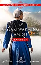 A HEARTWARMING AMISH SAMPLER: AN AMISH NOEL\REBECCA'S CHRISTMAS GIFT\LOVE BEARS ALL THINGS\THE CHERISHED QUILT