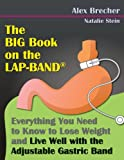 The BIG Book on the Lap-Band, Alex Brecher, 0988388227