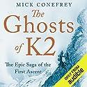 Ghosts of K2 Hörbuch von Mick Conefrey Gesprochen von: Barnaby Edwards