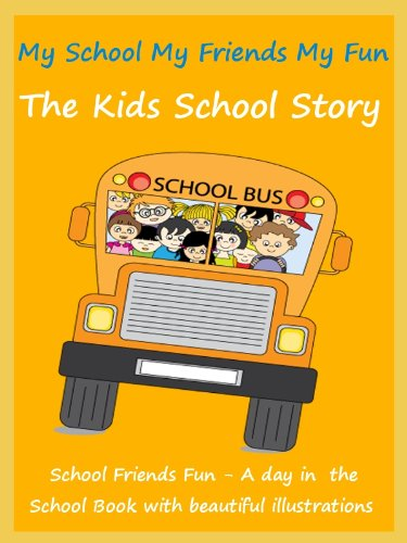 Kids Fun School Book : My School My Friends My Fun