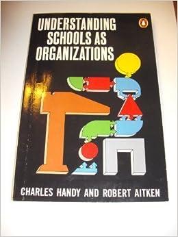 Book Understanding Schools & Organizations (Penguin business) by Charles Handy (2001-01-01)