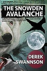 The Snowden Avalanche by Derek Swannson (2014-12-09) Paperback