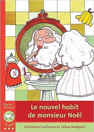 Nouvel Habit De Mnoel Christiane Duchesne 9782895793892 Books