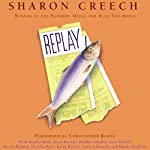 Replay  | Sharon Creech