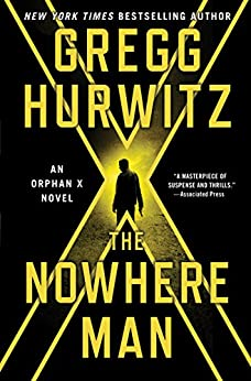 The Nowhere Man: An Orphan X Novel (Evan Smoak) by [Hurwitz, Gregg]