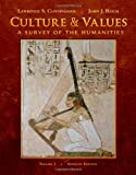 Culture and Values: A Survey of the Humanities, Volume I (with Resource Center Printed Access Card)