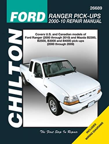 ford ranger pick ups 2000 2010 chilton s total car care repair rh amazon com Ford Ranger Differential Repair Ford Ranger Repair Problems