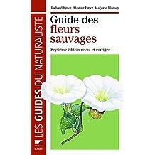 Guide des fleurs sauvages [nouvelle édition]