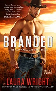Branded: The Cavanaugh Brothers by [Wright, Laura]