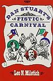 Dan Stuart's Fistic Carnival, Leo N. Miletich, 089096615X