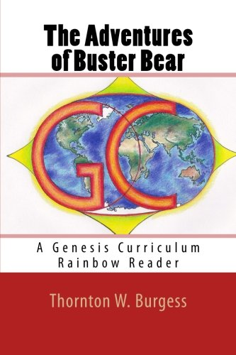 The Adventures of Buster Bear: A Genesis Curriculum Rainbow Reader (Red Series) (Volume 6)