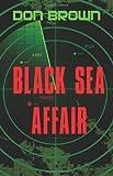 Black Sea Affair, Don Brown, 0310272149